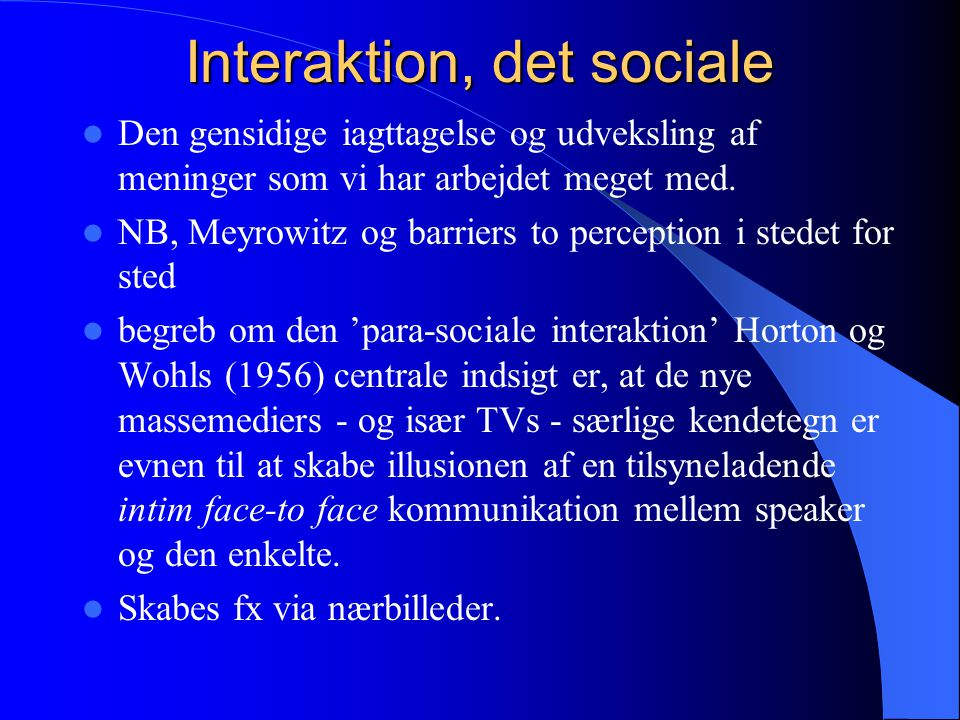 Interaktion, det sociale