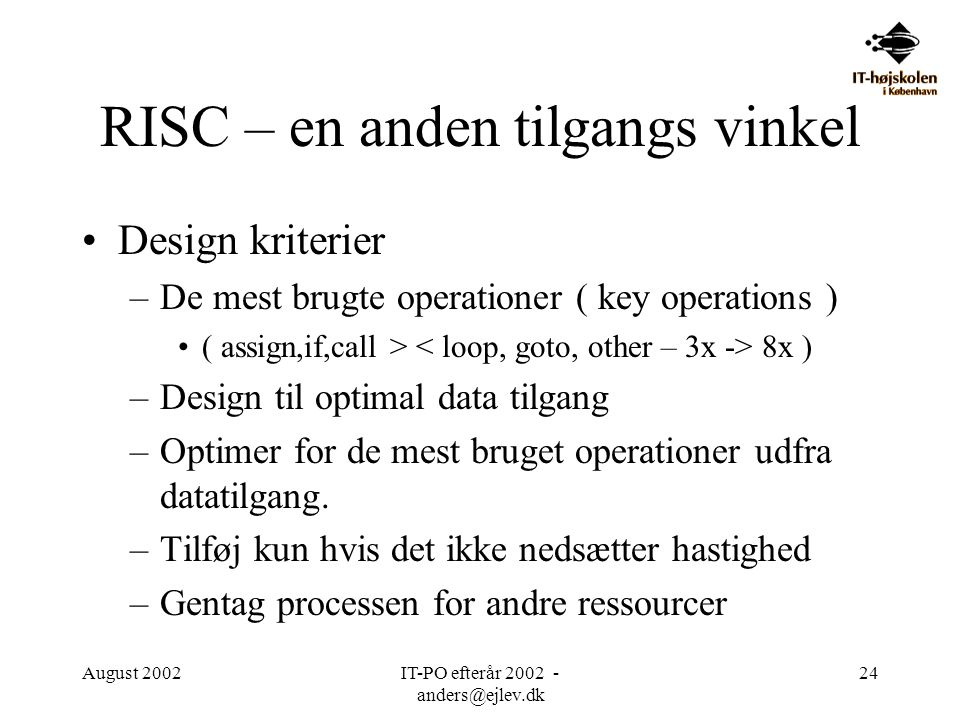 RISC – en anden tilgangs vinkel