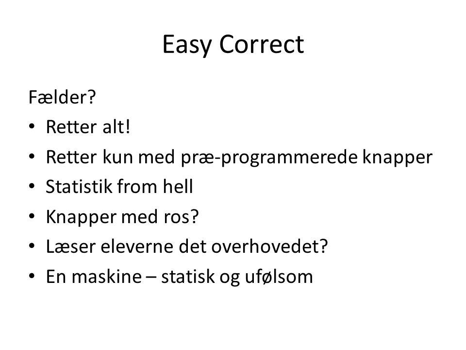 Easy Correct Fælder Retter alt!