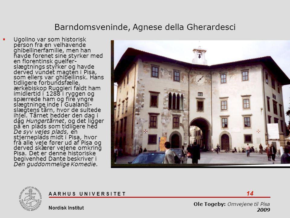Barndomsveninde, Agnese della Gherardesci