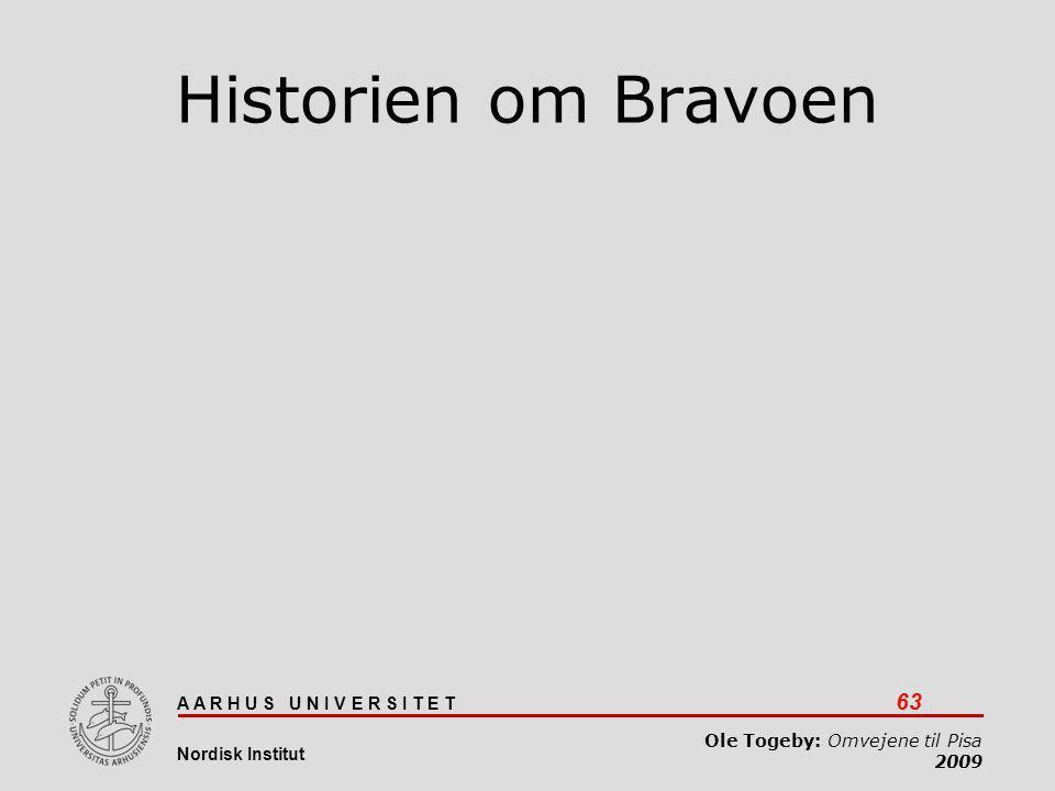 Historien om Bravoen