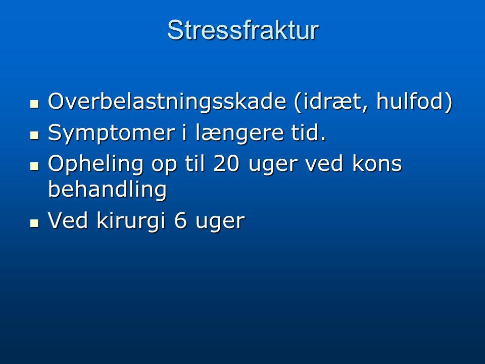 Stressfraktur Overbelastningsskade (idræt, hulfod)