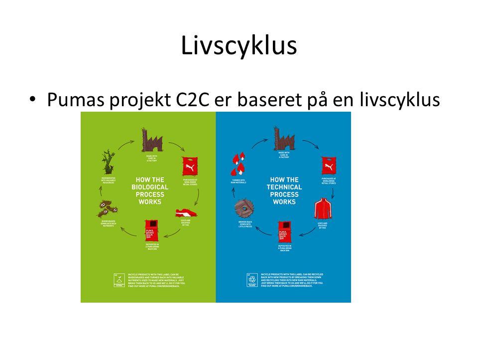 Livscyklus Pumas projekt C2C er baseret på en livscyklus