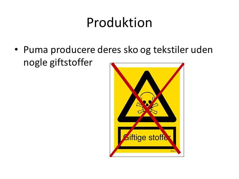 Produktion Puma producere deres sko og tekstiler uden nogle giftstoffer