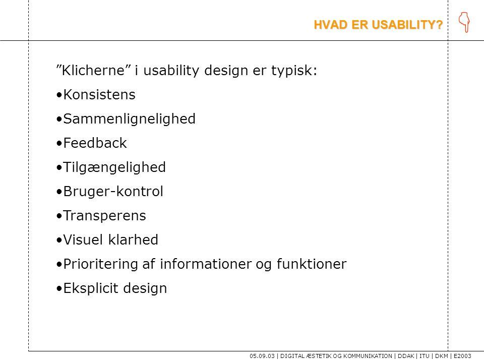 K Klicherne i usability design er typisk: Konsistens