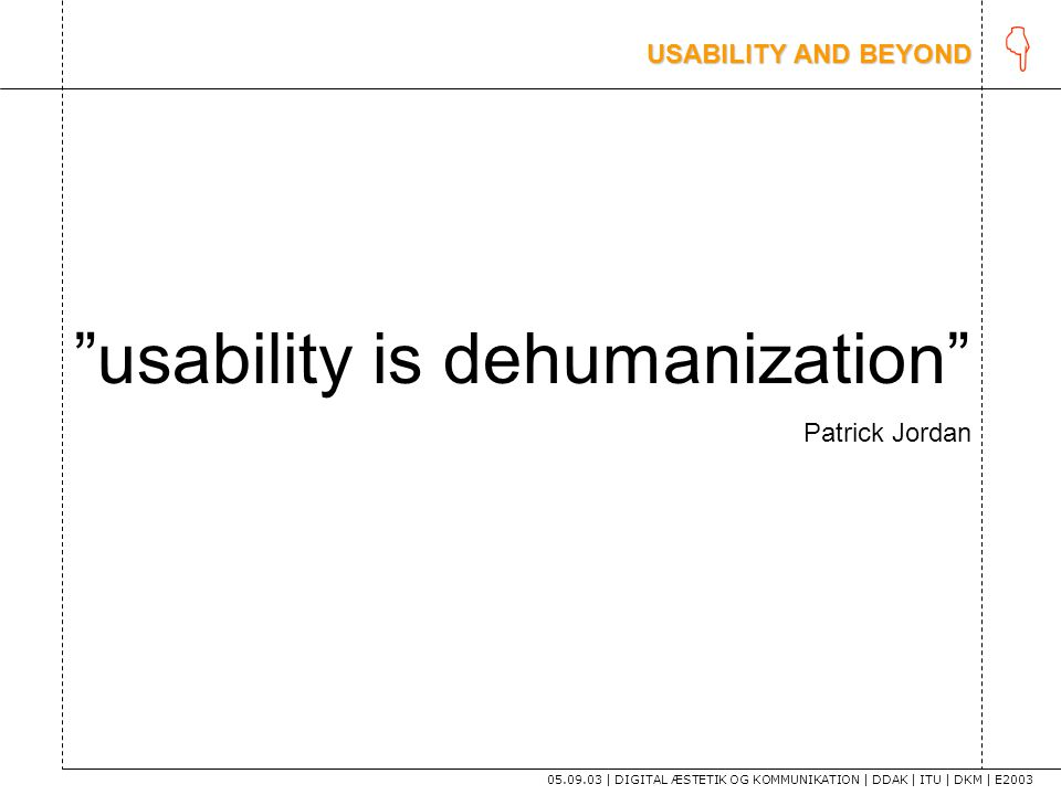 usability is dehumanization