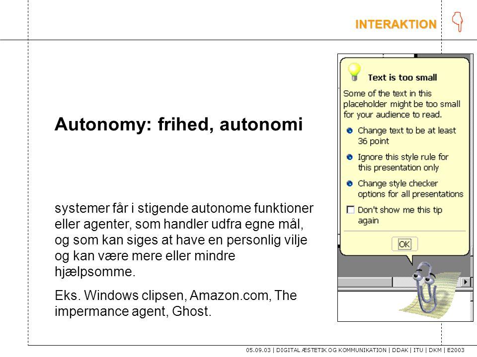 K Autonomy: frihed, autonomi