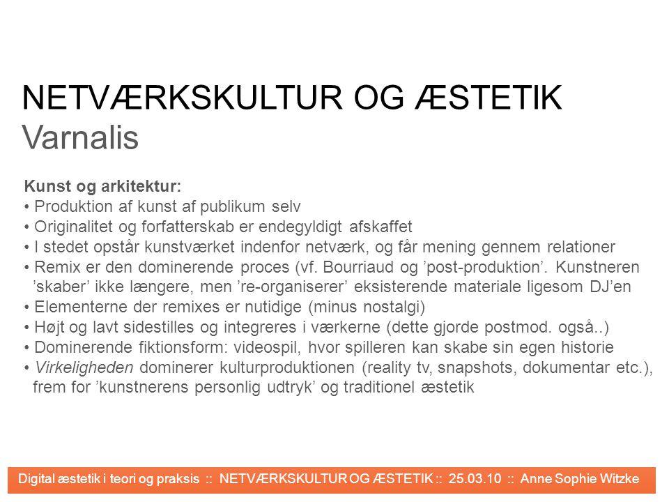 NETVÆRKSKULTUR OG ÆSTETIK Varnalis