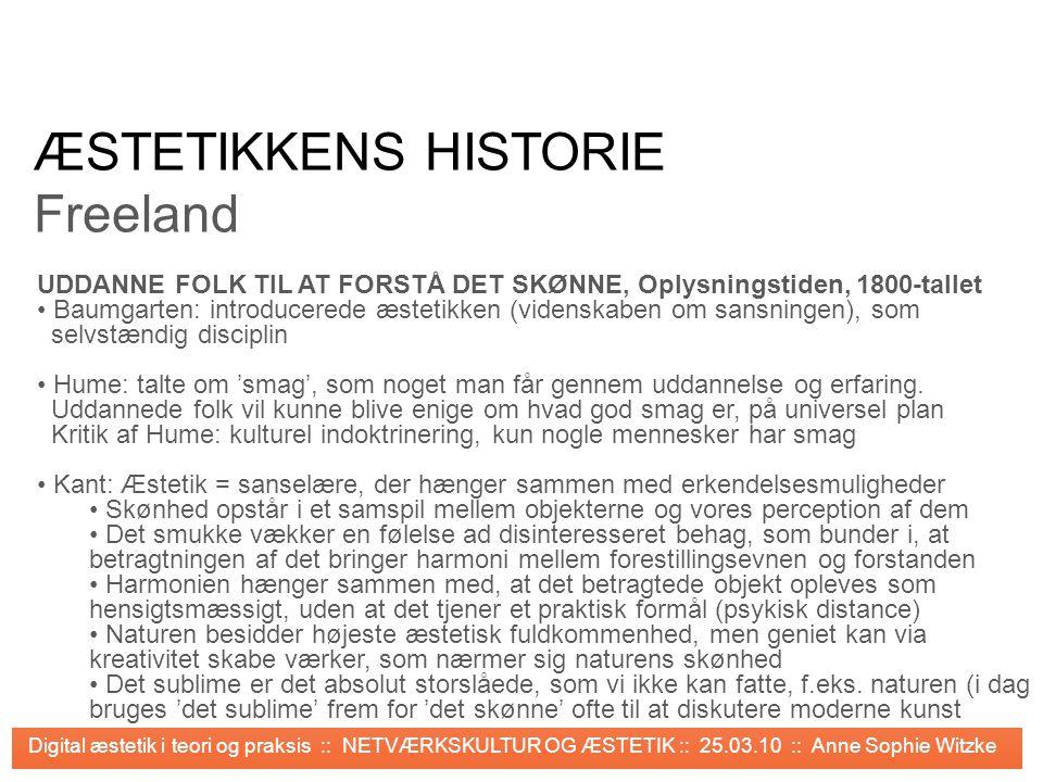 ÆSTETIKKENS HISTORIE Freeland