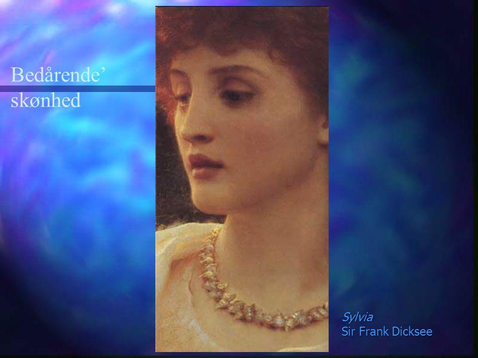 Bedårende' skønhed Sylvia Sir Frank Dicksee