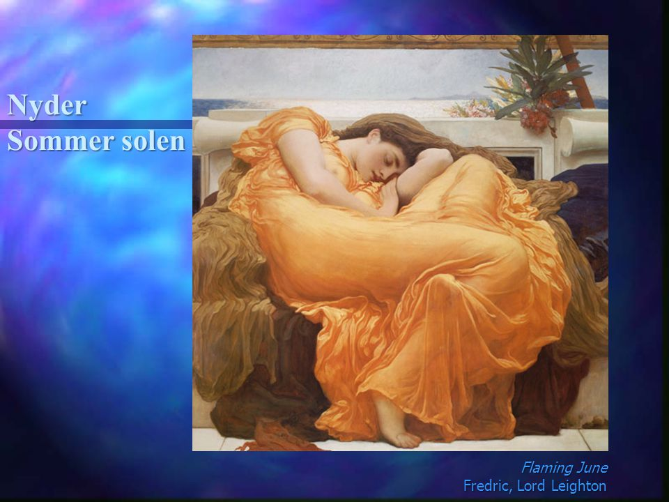 Nyder Sommer solen Flaming June Fredric, Lord Leighton
