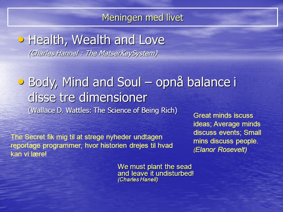 Body, Mind and Soul – opnå balance i disse tre dimensioner