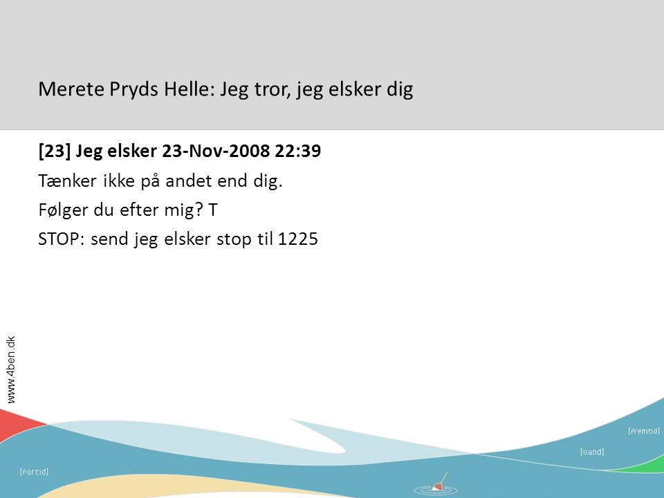 Merete Pryds Helle: Jeg tror, jeg elsker dig