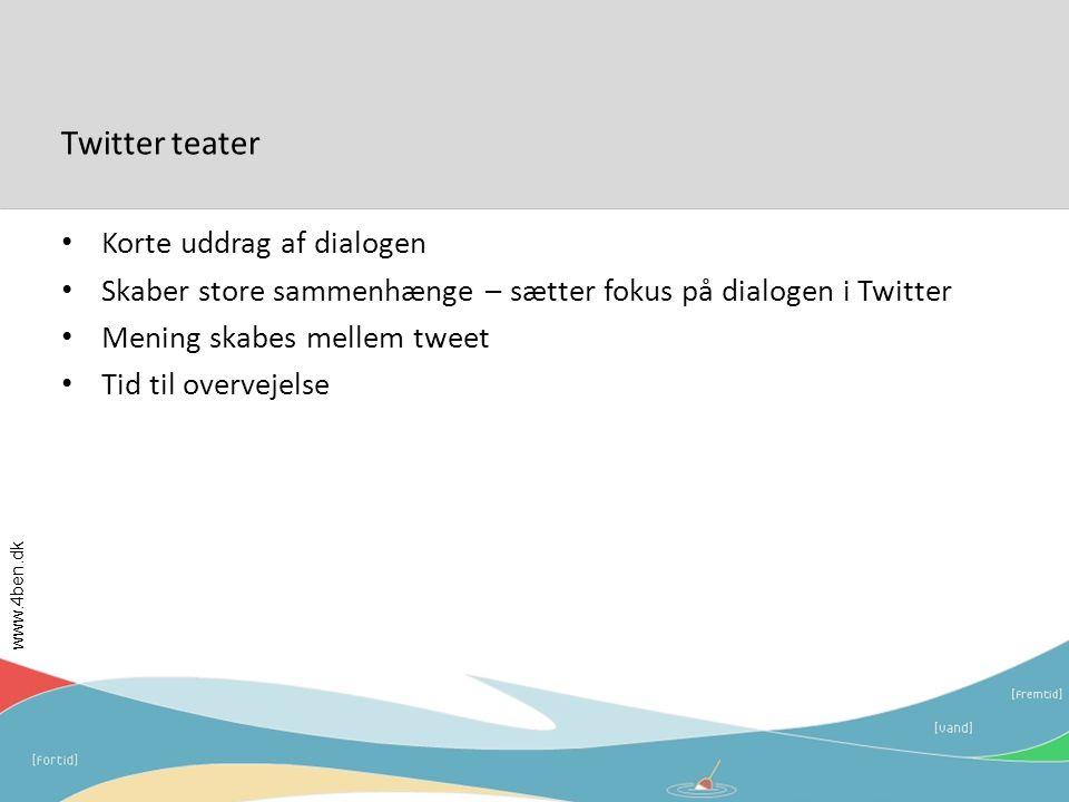 Twitter teater Korte uddrag af dialogen