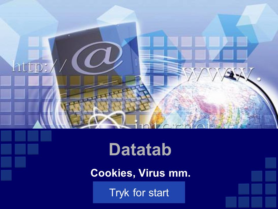 Datatab Cookies, Virus mm. Tryk for start