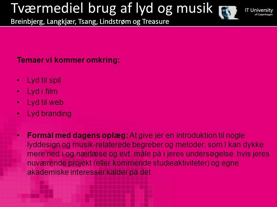 Tværmediel brug af lyd og musik Breinbjerg, Langkjær, Tsang, Lindstrøm og Treasure