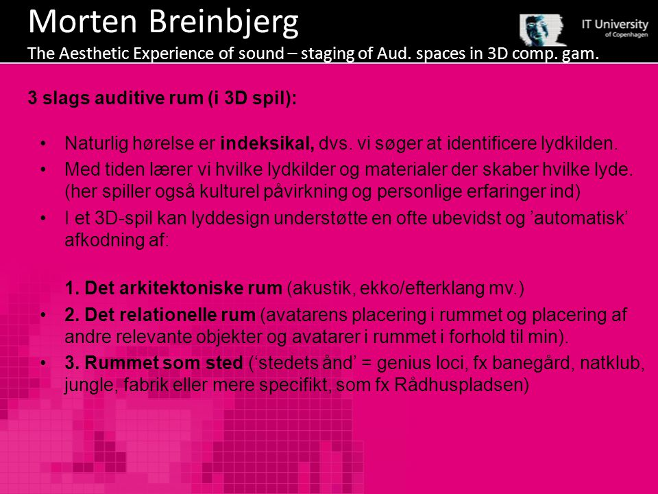 Morten Breinbjerg The Aesthetic Experience of sound – staging of Aud