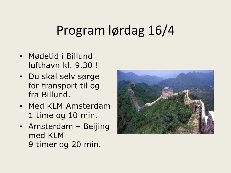 Program lørdag 16/4 Mødetid i Billund lufthavn kl. 9.30 !
