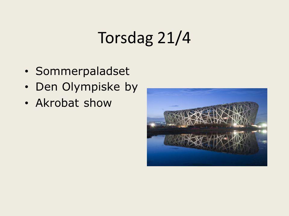 Torsdag 21/4 Sommerpaladset Den Olympiske by Akrobat show