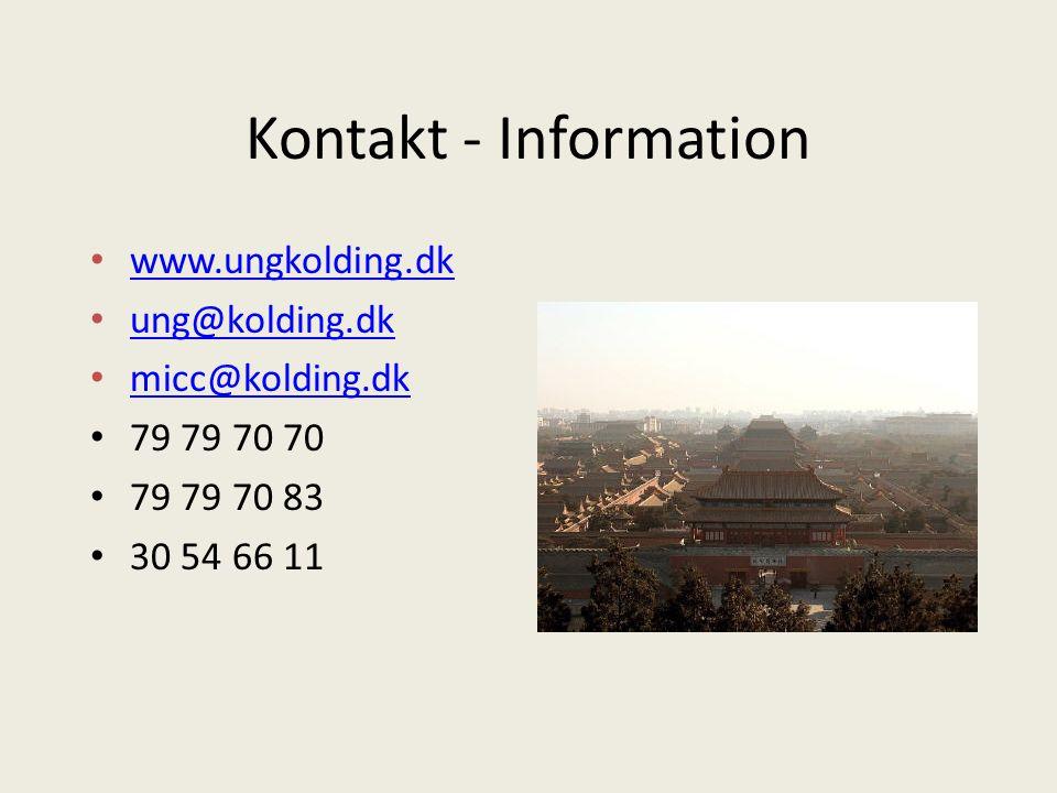 Kontakt - Information www.ungkolding.dk ung@kolding.dk micc@kolding.dk