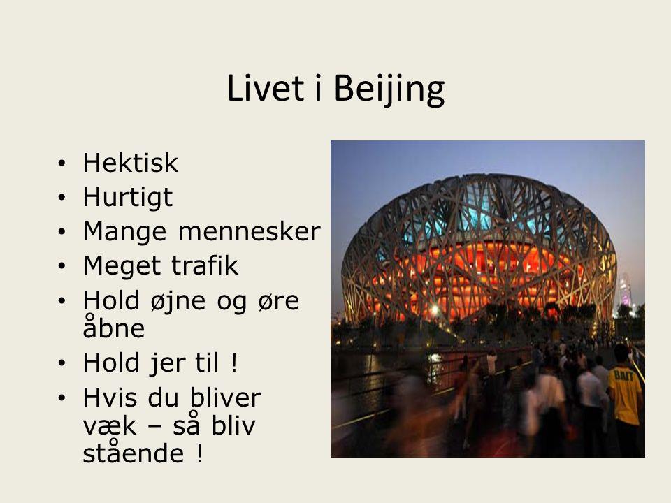 Livet i Beijing Hektisk Hurtigt Mange mennesker Meget trafik