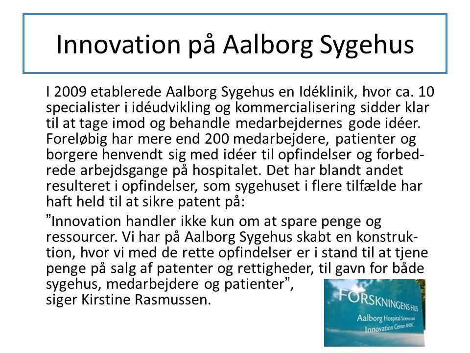 Innovation på Aalborg Sygehus