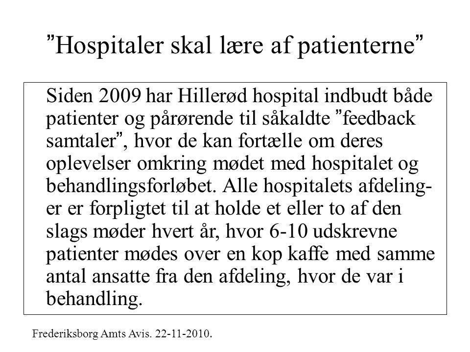 Hospitaler skal lære af patienterne