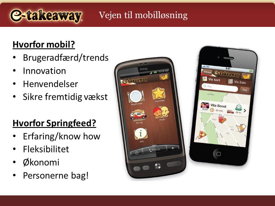 Hvorfor mobil Brugeradfærd/trends Innovation Henvendelser
