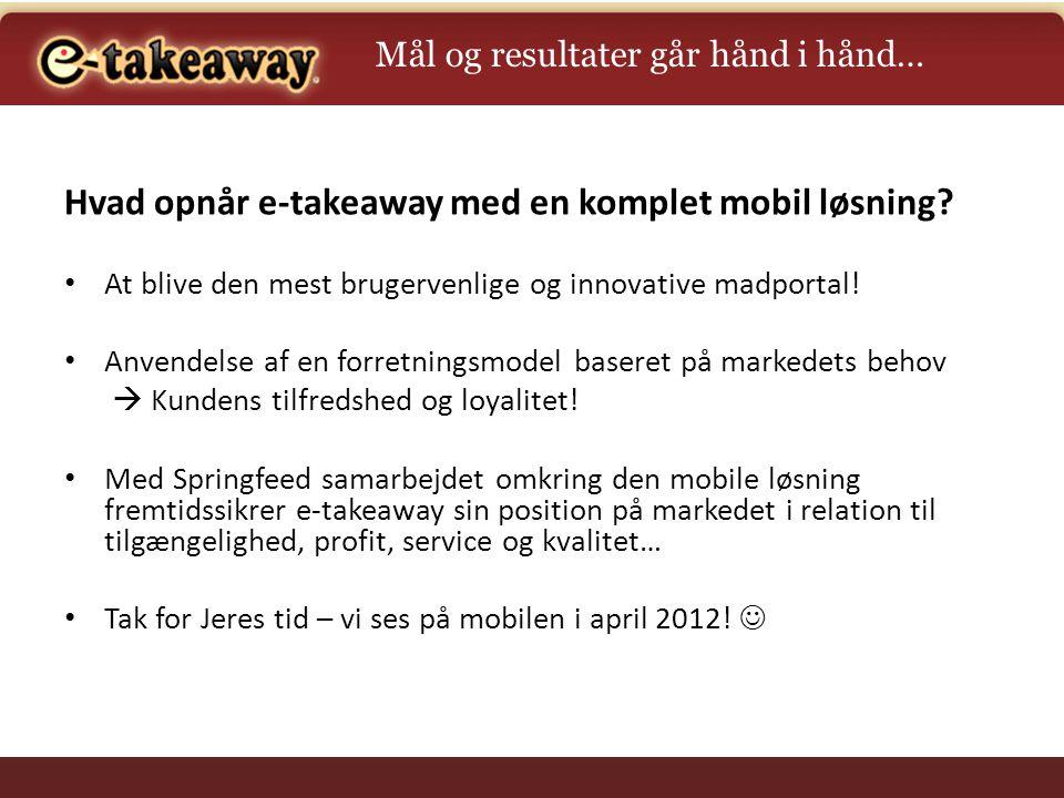 Hvad opnår e-takeaway med en komplet mobil løsning