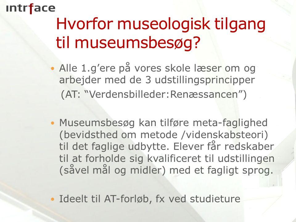 Hvorfor museologisk tilgang til museumsbesøg