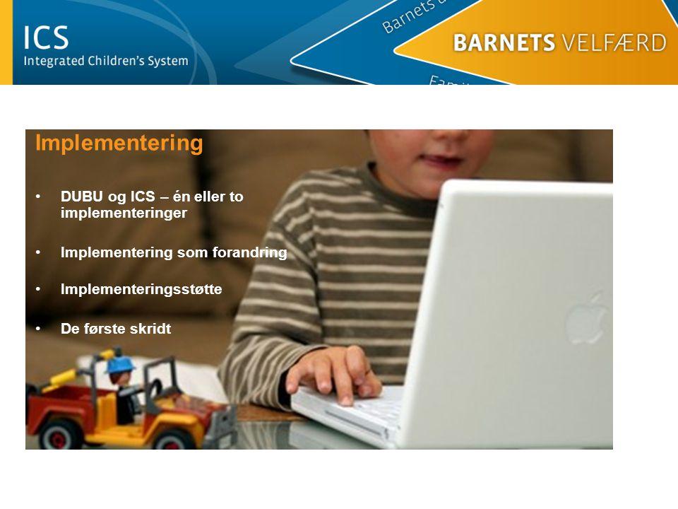 Implementering DUBU og ICS – én eller to implementeringer