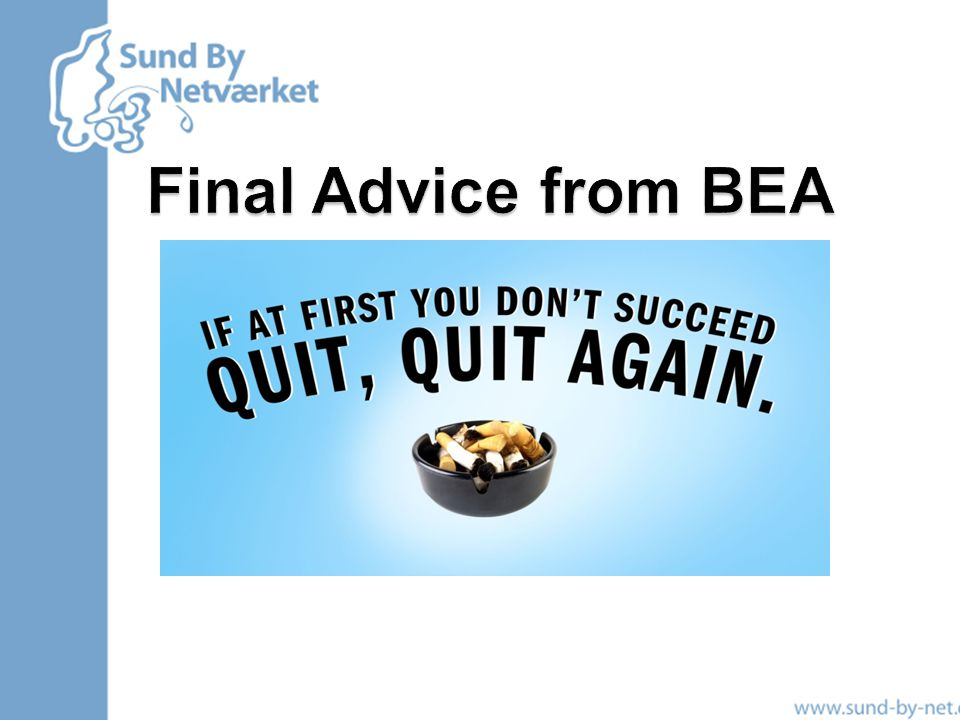 Final Advice from BEA 40