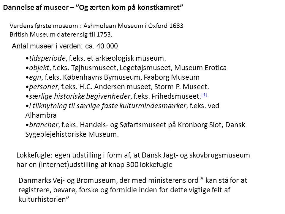 Dannelse af museer – Og ærten kom på konstkamret