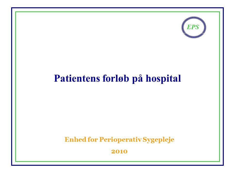 Patientens forløb på hospital Enhed for Perioperativ Sygepleje