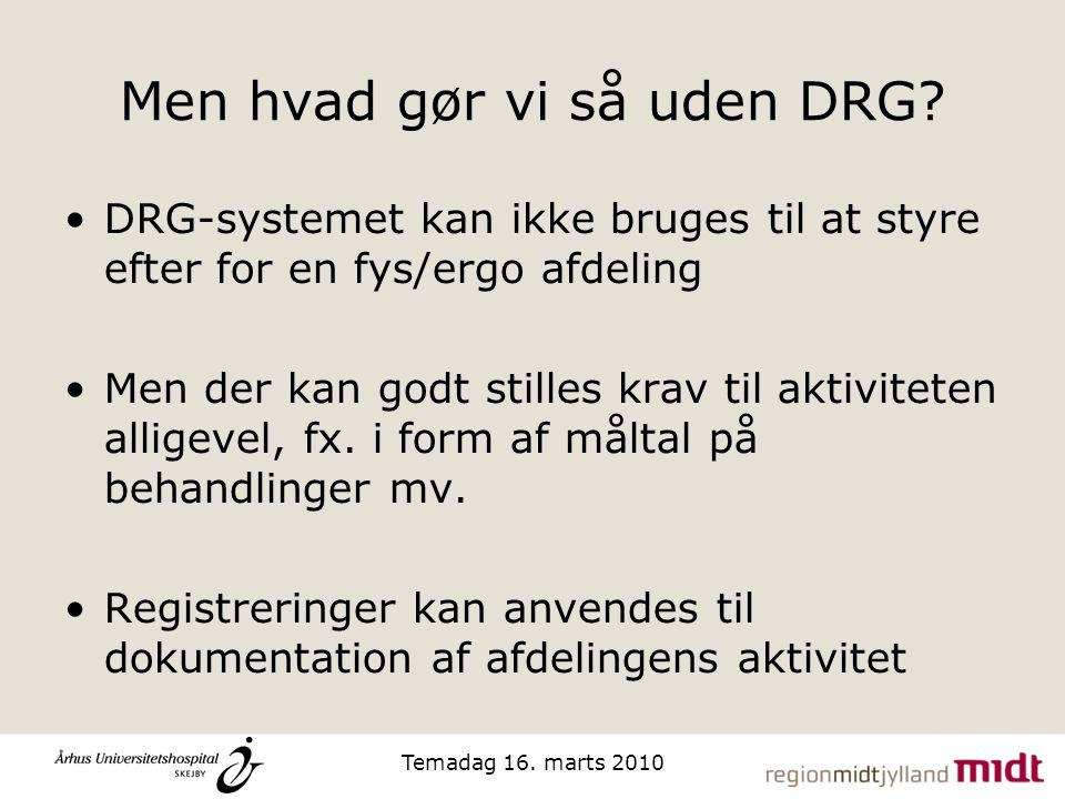 Men hvad gør vi så uden DRG