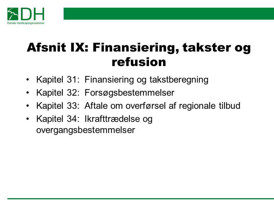 Afsnit IX: Finansiering, takster og refusion