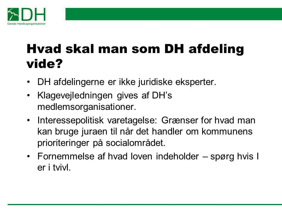 Hvad skal man som DH afdeling vide