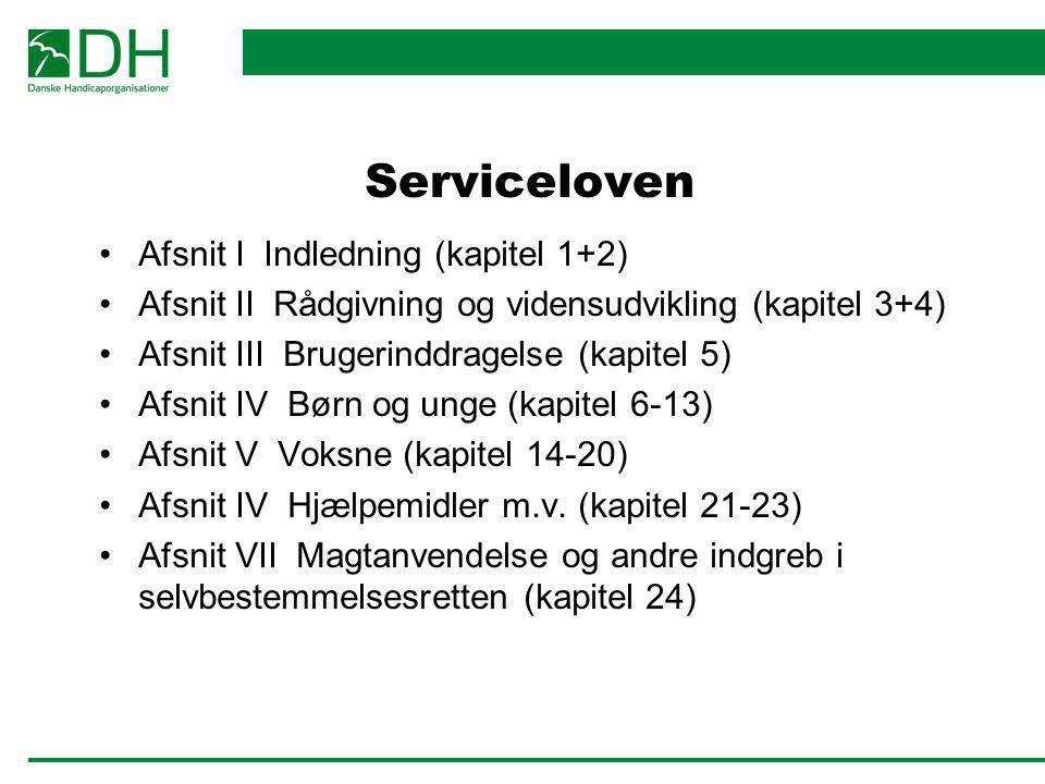 Serviceloven Afsnit I Indledning (kapitel 1+2)
