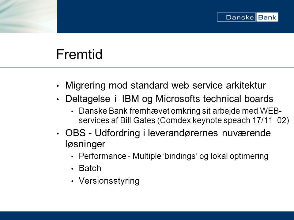 Fremtid Migrering mod standard web service arkitektur