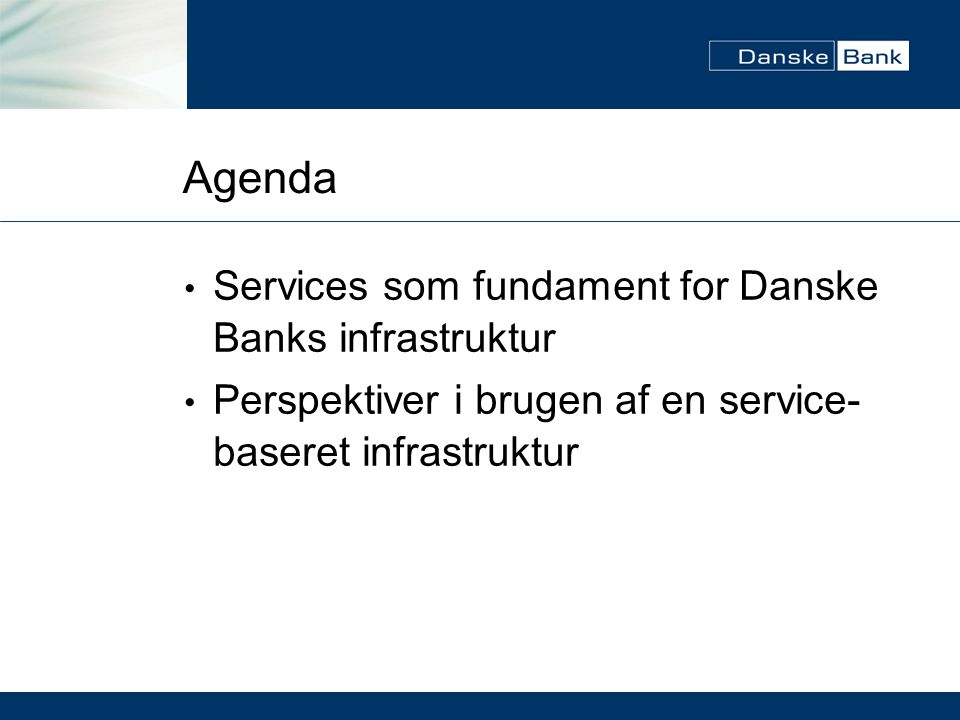 Agenda Services som fundament for Danske Banks infrastruktur