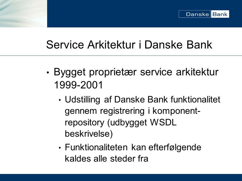 Service Arkitektur i Danske Bank