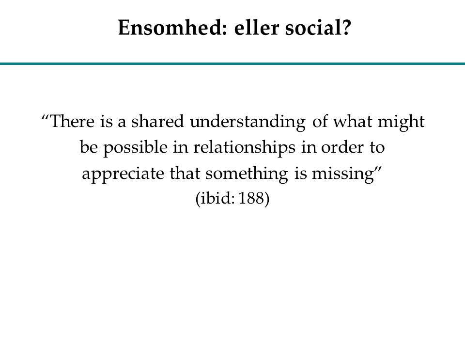 Ensomhed: eller social