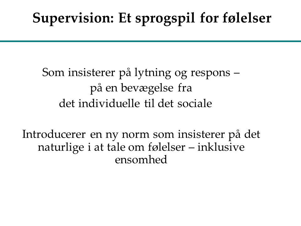 Supervision: Et sprogspil for følelser