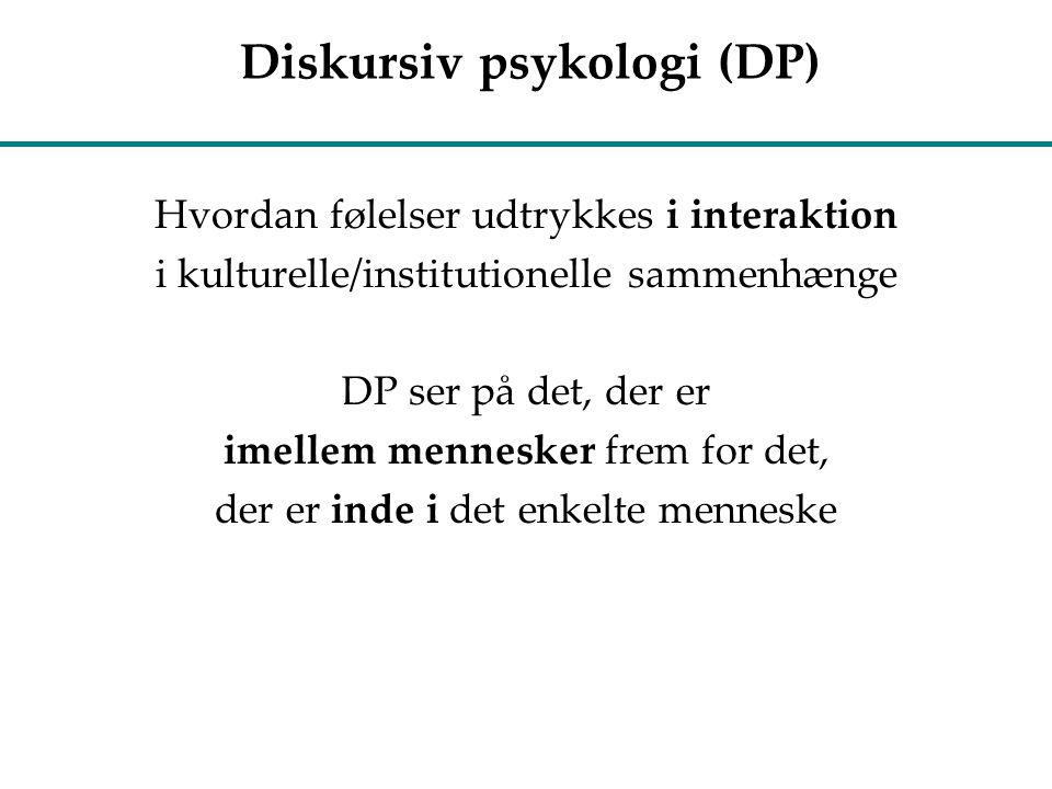 Diskursiv psykologi (DP)