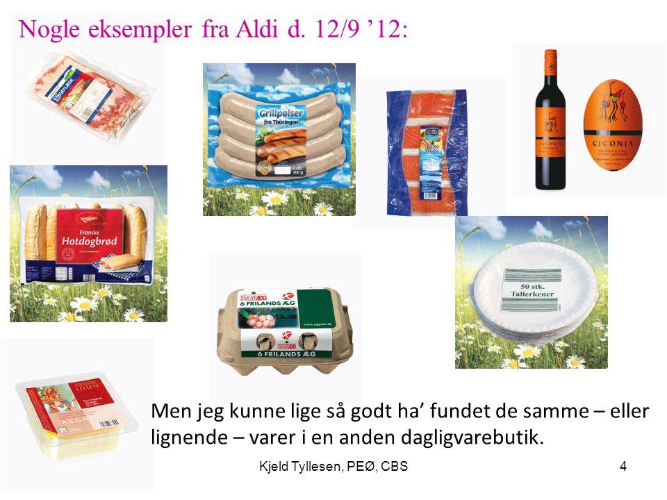 Nogle eksempler fra Aldi d. 12/9 '12: