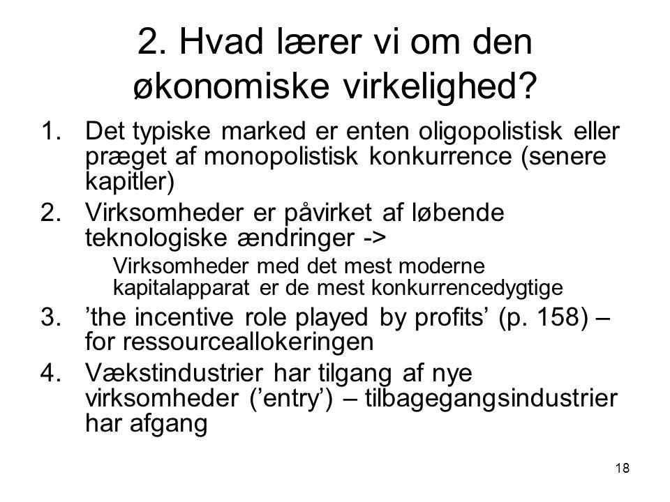 2. Hvad lærer vi om den økonomiske virkelighed