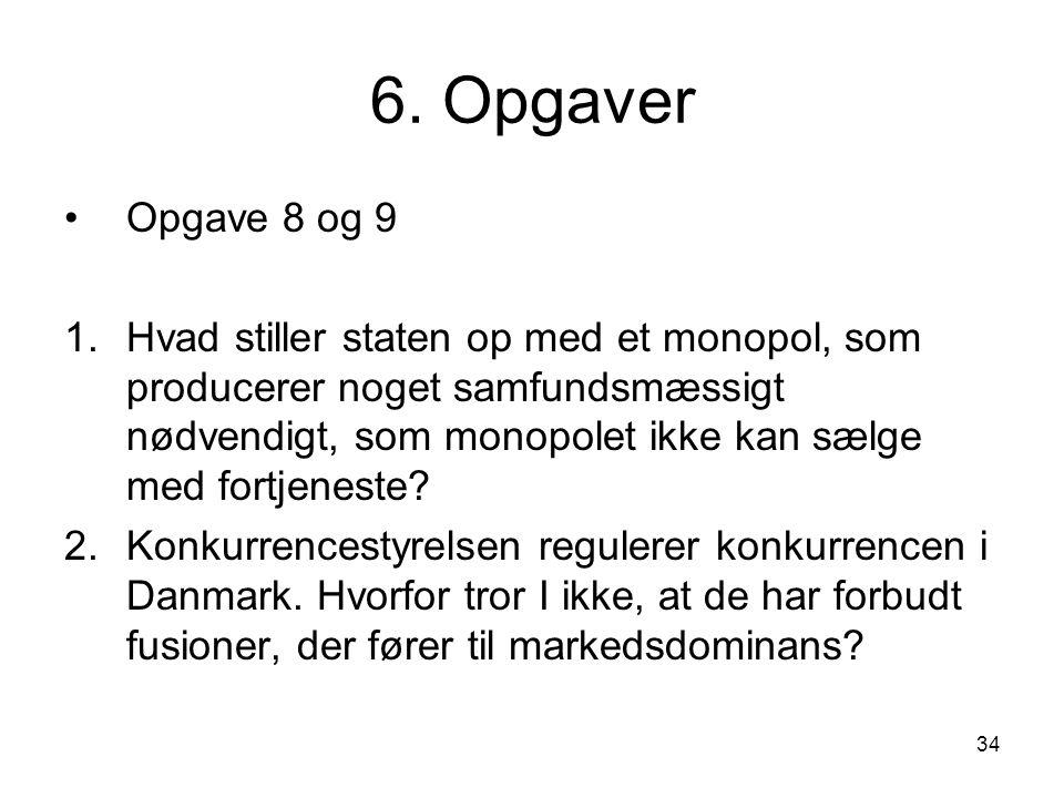 6. Opgaver Opgave 8 og 9.