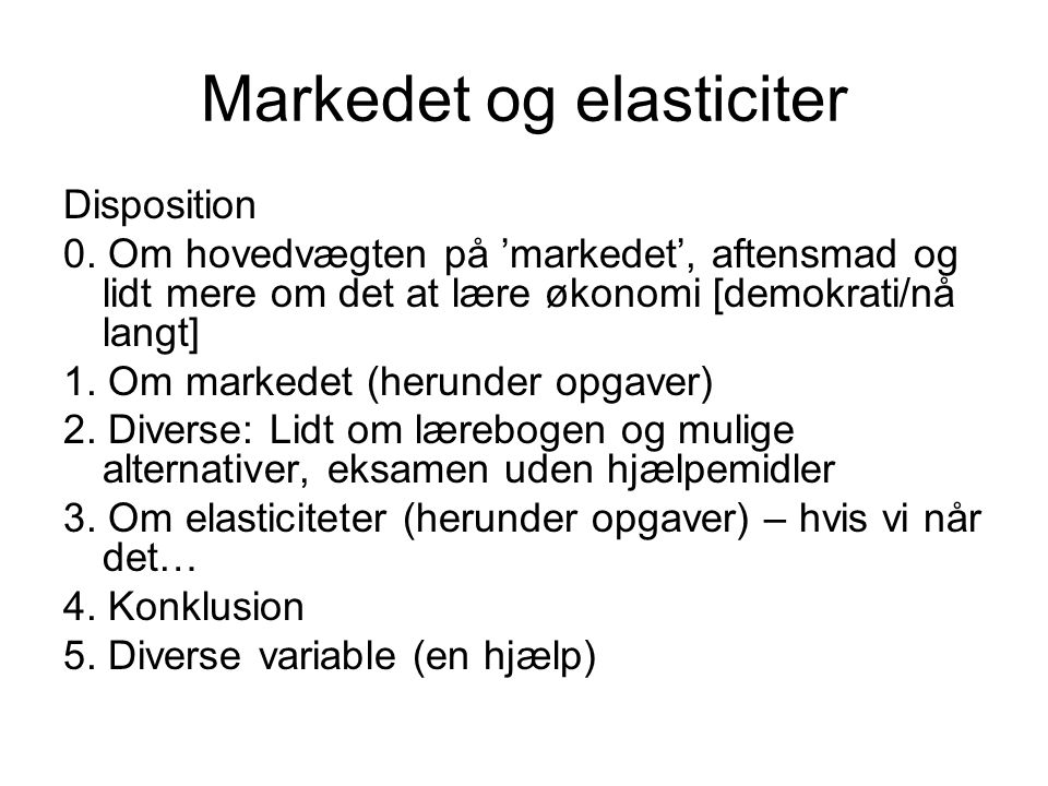 Markedet og elasticiter