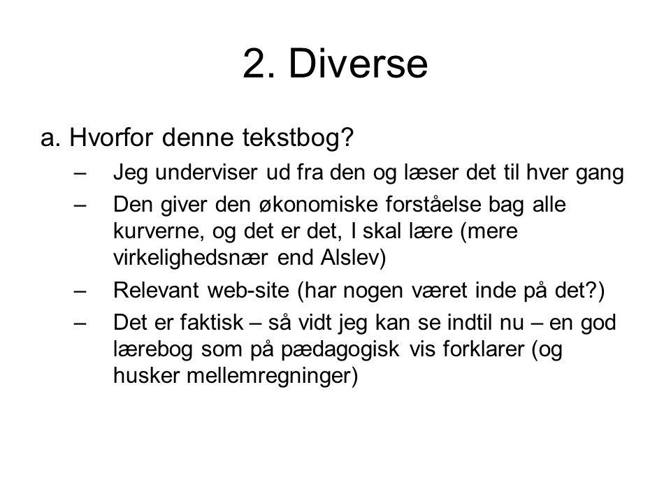 2. Diverse a. Hvorfor denne tekstbog