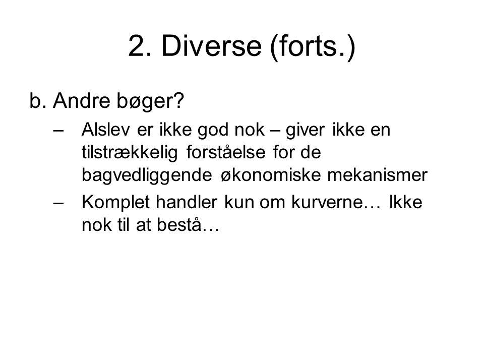 2. Diverse (forts.) b. Andre bøger